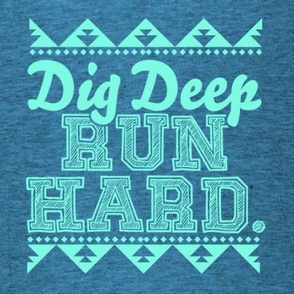 dig-deep-run-hard-teal-blue-535x535.jpg